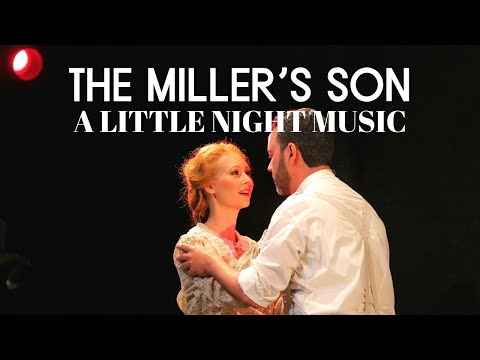 The Millers Son from A Little Night Music  Ashlee Espinosa