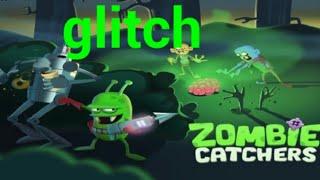 Zombie catcher glitch||The legends