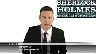 Sherlock Holmes - Spiel im Schatten - DVD und Bluray Tipp von Sven Oswald