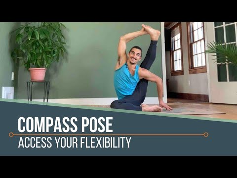 Compass Pose: Access Your Flexibility