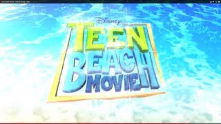 Teen Beach Movie - Official Disney Trailer