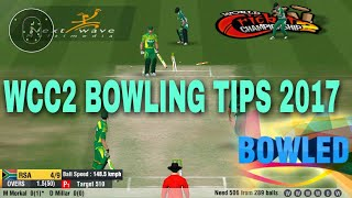wcc2 bowling tips 2017- 100% Work  Don't miss