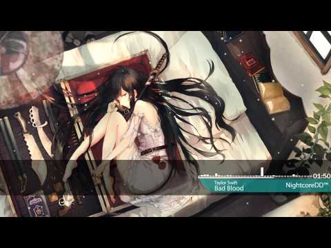 ▶Nightcore - Bad Blood
