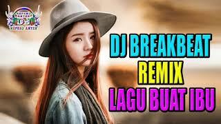 IBU (BREAKBEAT REMIX 2018) | Terbaru BY DJ HEPERO ANYER