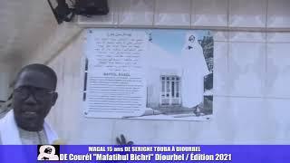 Magal 15ans Serigne touba à Diourbel Courél Mafatihul Bichri Édition 2021