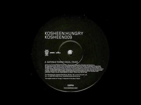 Kosheen ?– Hungry (Satoshi Tomiie Vocal) [HD]