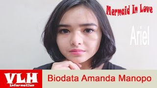 Biodata Amanda Manopo Pemeran Ariel dalam Sinetron Mermaid In Love di SCTV
