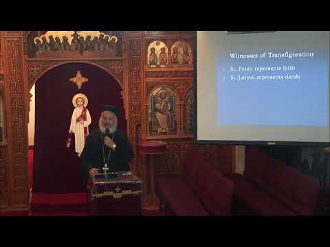 What Is Transfiguration (English Sermon) -  Fr . Raphael Hanna