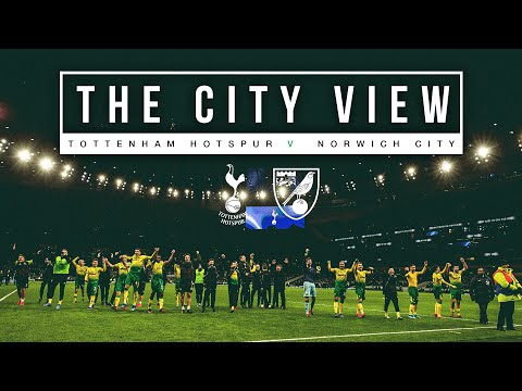 The City View | The Story Of How Norwich City Knocked Tottenham Hotspur Out Of The FA Cup