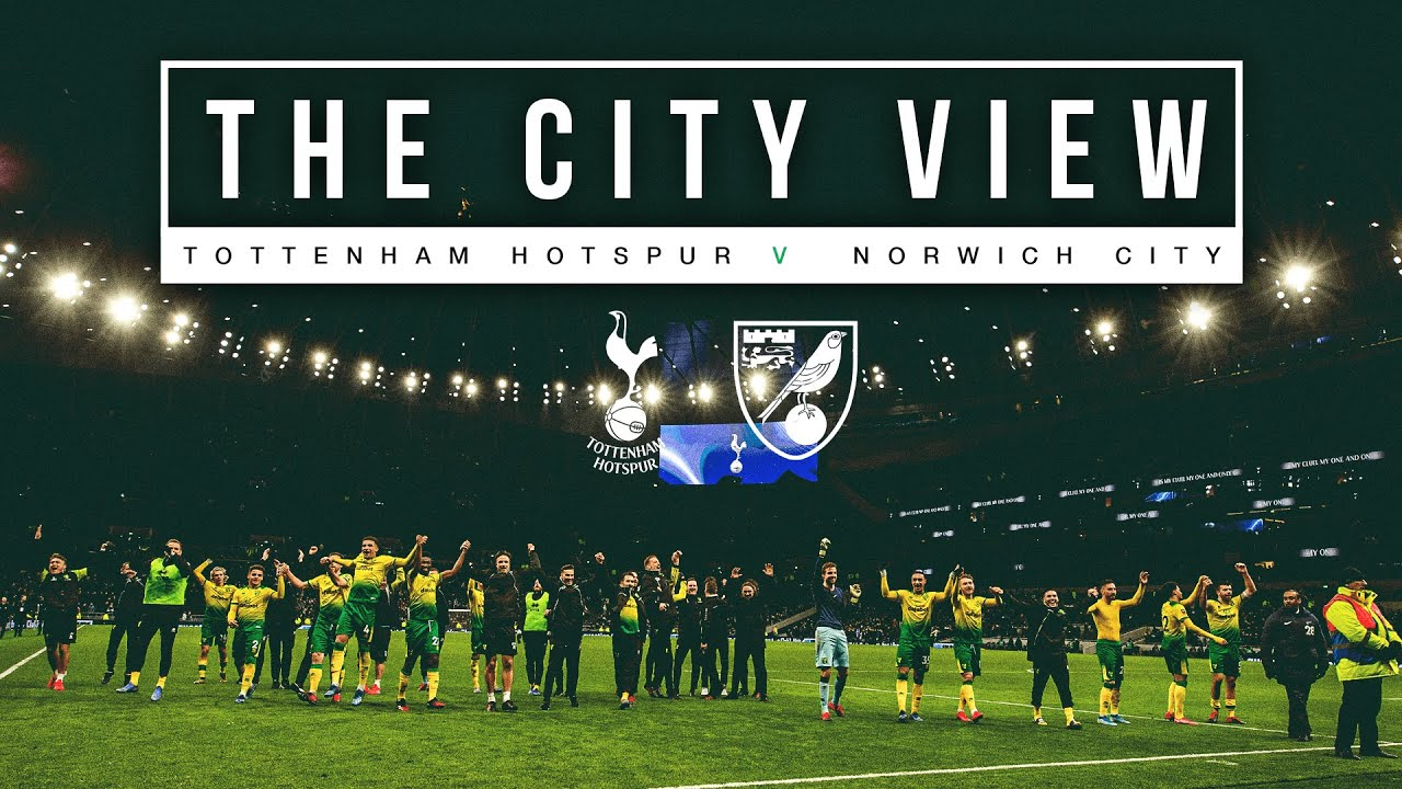 🟡 The City View 🟢 | The story of how Norwich City knocked Tottenham Hotspur out of the FA Cup