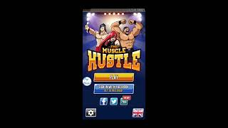 The Muscle Hustle - One day playing review for the first time gameplay