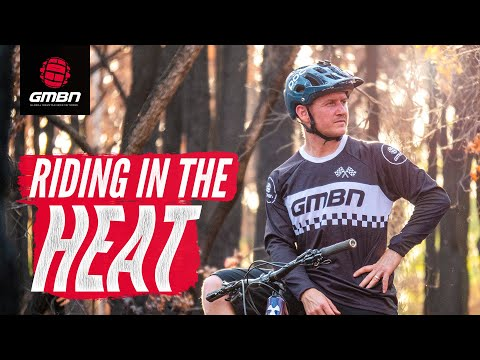 How To Ride Your Mountain Bike In Hot Weather