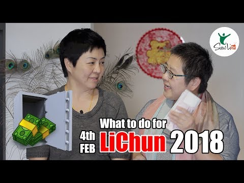 What to do for LiChun 4th Feb 2018?