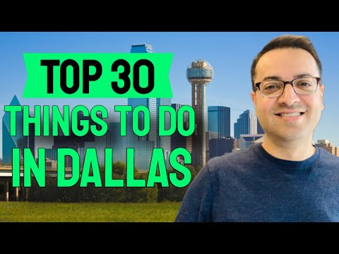 TOP 30 Things To Do In Dallas Texas