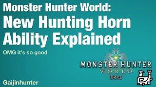 Monster Hunter World: Hunting Horn New Ability