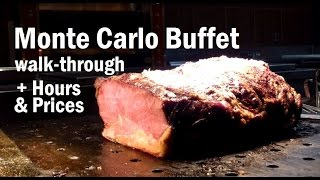 Monte Carlo Vegas Buffet Lunch + Hours & Prices