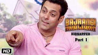 Bajrangi Bhaijaan Kidnapped - Part I | Salman Khan