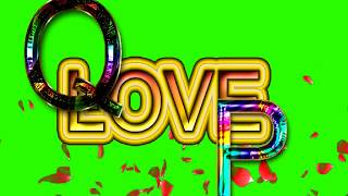 Q Love P Letter Green Screen For WhatsApp Status | Q & P Love,Effects chroma key Animated Video