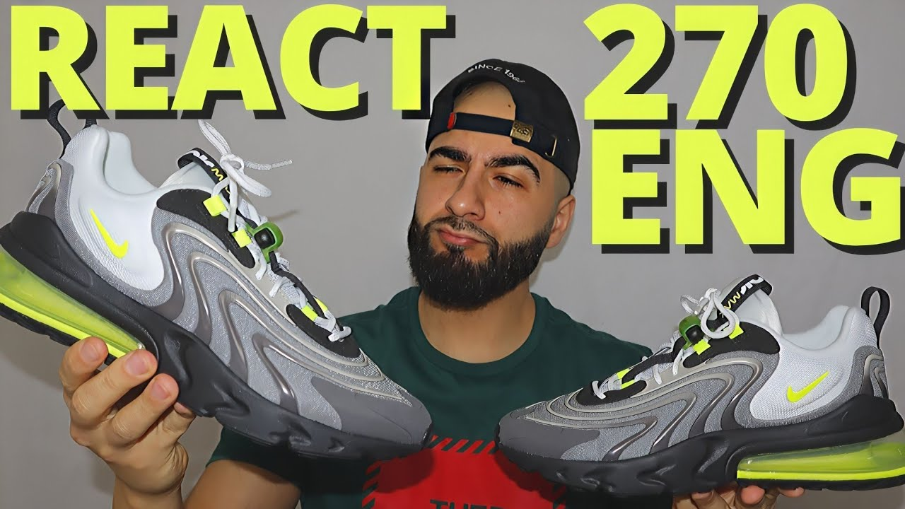 Nike Air Max 270 React Eng Ash Grey Volt Green On Foot Review Youtube
