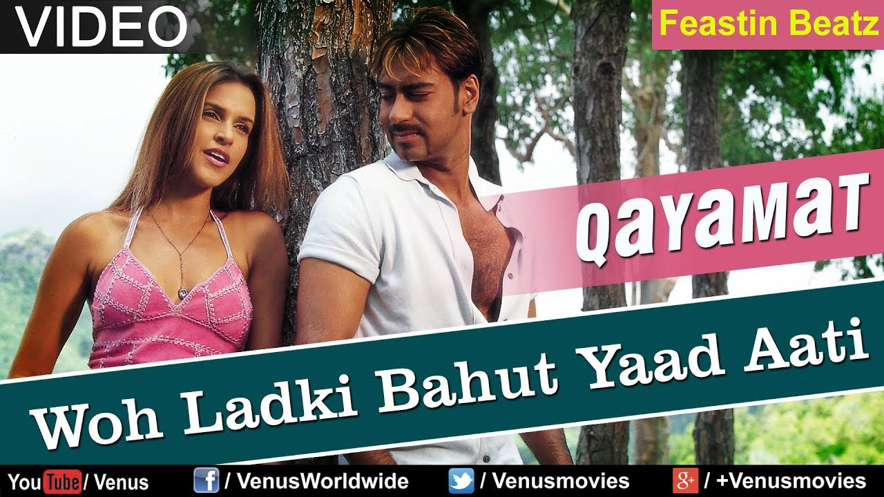 Woh Ladki Bahut Yaad Aati Hai Qayamat Full Video Song Remix Hd
