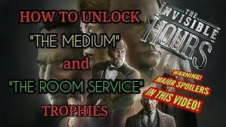 """""""The Medium """" and """"The Room Service"""" Trophy Guide THE INVISIBLE HOURS PSVR"""