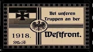 MeFi-Filmwochenschau No 1 Bei unseren Truppen an der Westfront 1918.