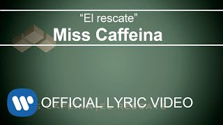 Miss Caffeina - El rescate  (Lyric Video)