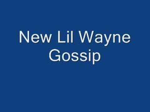 Lil Wayne-Gossip