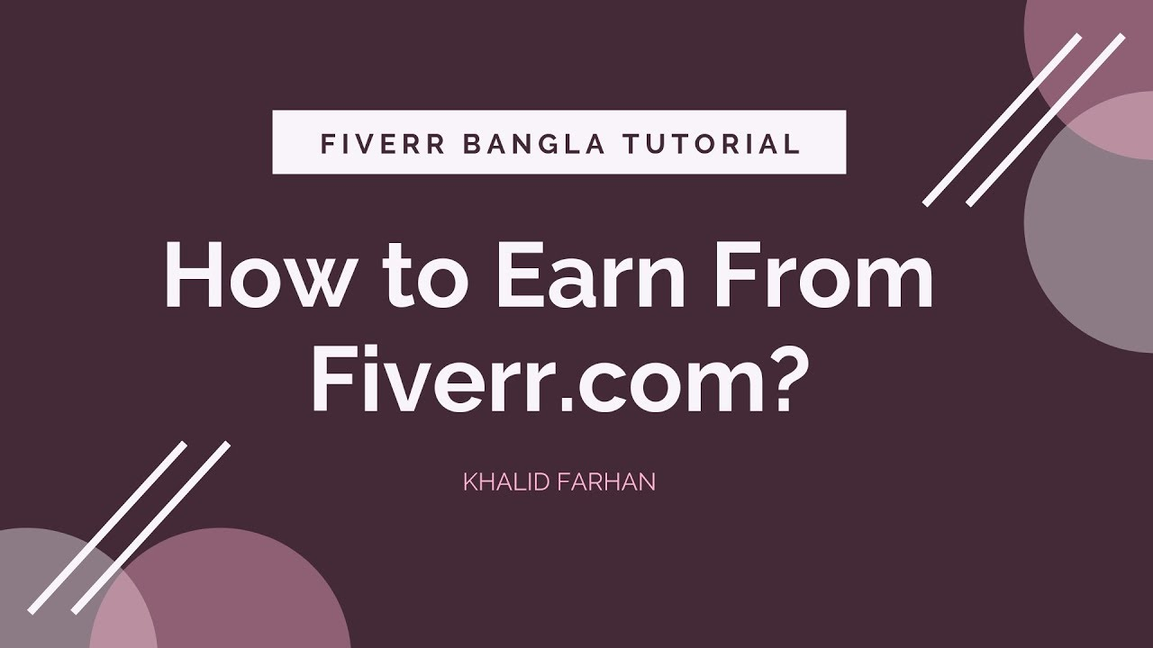 Fiverr Income Part 3 (in Bangla): How to Earn From Fiverr.com?