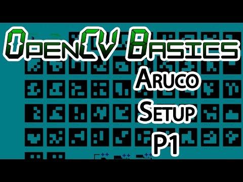 OpenCV Basics - 19 - Aruco Tracking P1