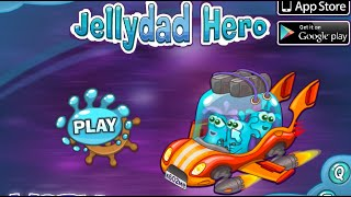 JellyDad Hero Full Gameplay Walkthrough