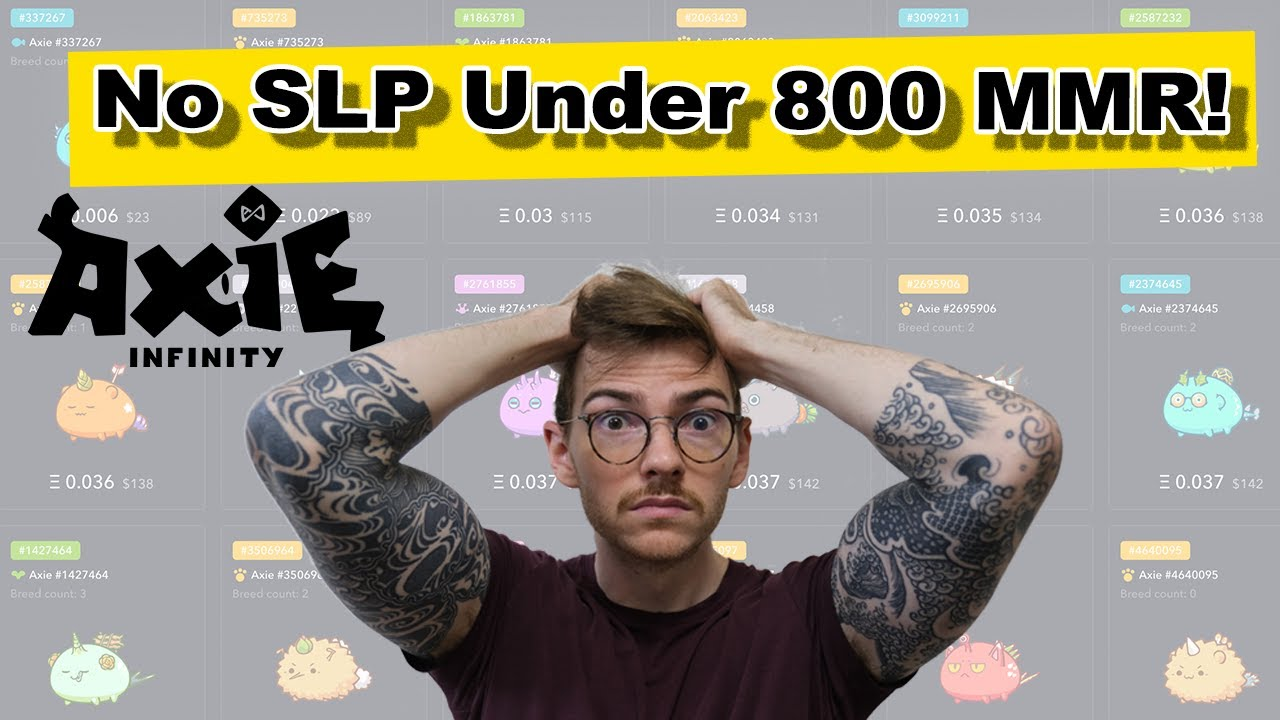Axie Update - No SLP More Under 800 MMR (Oct 2021)