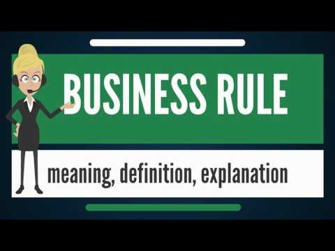 What is BUSINESS RULE? What does BUSINESS RULE mean? BUSINESS RULE meaning & explanation