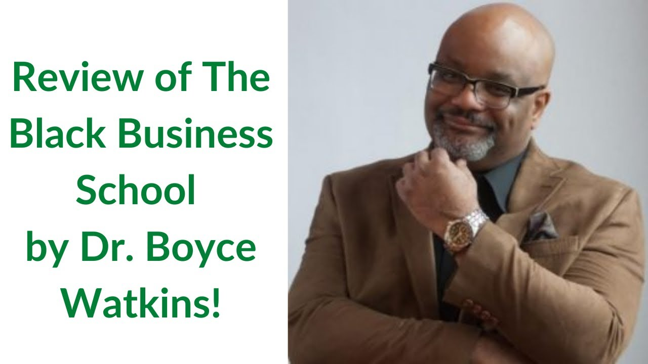 The TRUTH About The Black Business School Review | Dr Boyce Watkins | Black Money 101