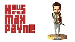 How I Draw - Max Payne