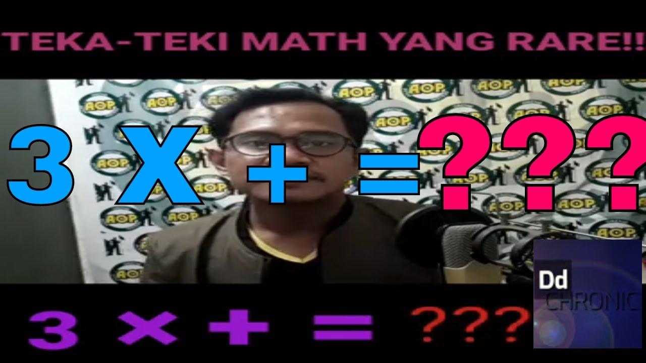 Teka-teki matematik yang rare. Terkejut dengan jawapan ...