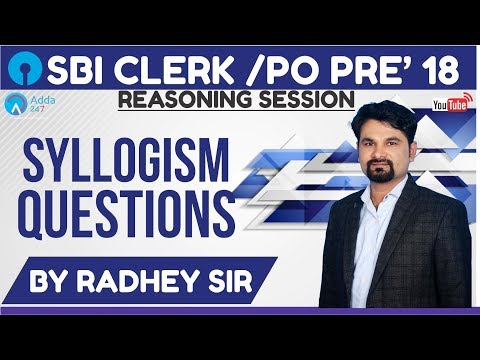 SBI PO/CLERK | Syllogism Questions For SBI PO/ CLERK | Radhey Sir