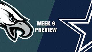 Eagles vs. Cowboys Preview (Week 9) | NFL