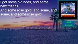 Isaiah Rashad - Rope // rosegold Ft. SiR - Lyrics [HD&HQ]