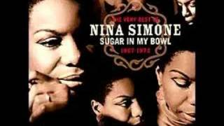 Nina Simone -  ♫ I Want A Little Sugar In My Bowl ♫