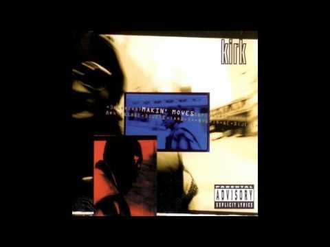 Kirk - Makin' Moves (1994) (Full Album)