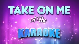A-Ha - Take On Me (Karaoke & Lyrics)