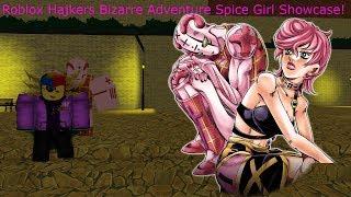 Roblox Hajkers Bizarre Adventure Spice Girl Showcase!