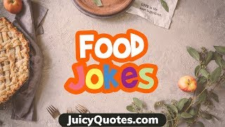 Funny Food Jokes and Puns 2020! Will make you laugh!