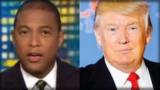 WHOA! CNN'S DON LEMON JUST WENT INSANE! LOOK AT THE IDIOTIC THING HE JUST DID TO TRUMP