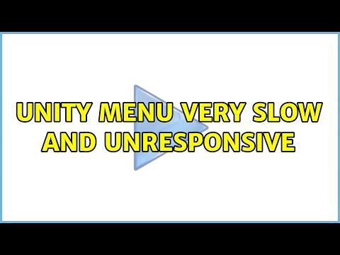 Ubuntu: Unity Menu Very Slow And Unresponsive