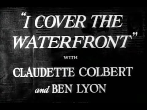 Drama Movie - I Cover The Waterfront (1933) - Claudette Colbert