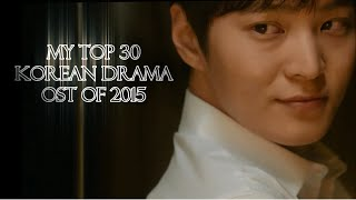 My Top 30 Korean Drama OST of 2015