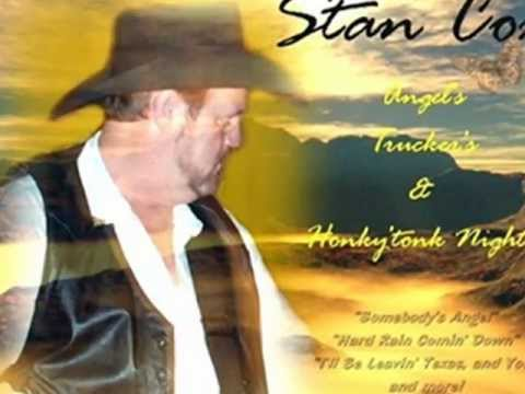 STAN COX...I'll Be Leavin' Texas (and you)