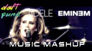 Daft Punk, Adele, and Eminem *MASHUP MUSIC VIDEO*
